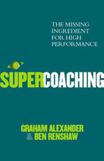 Super Coaching - Graham Alexander