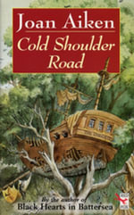 Cold Shoulder Road - Joan Aiken