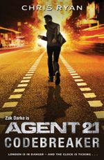 Agent 21 : Codebreaker: Book 3 - Chris Ryan