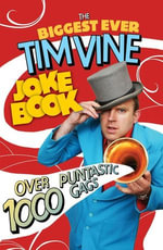 The Biggest Ever Tim Vine Joke Book - Tim Vine