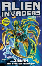 Alien Invaders 3 : Zillah - The Fanged Predator - Max Silver