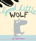 Good Little Wolf - Nadia Shireen