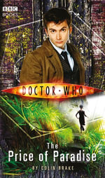Doctor Who : The Price of Paradise - Colin Brake