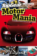 Top Gear : Motor Mania - Ivan Berg