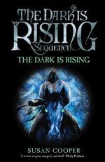 The Dark Is Rising : Modern Classic - Susan Cooper