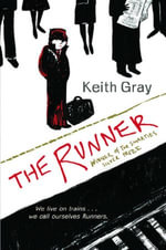 The Runner - Keith Gray