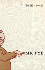 Mr Pye - Mervyn Peake