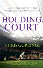 Holding Court - Christopher Gorringe