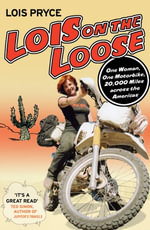 Lois on the Loose - Lois Pryce