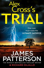 Alex Cross's Trial : (Alex Cross 15) - James Patterson