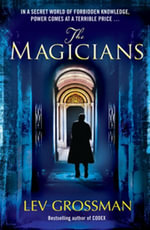 The Magicians : (Book 1) - Lev Grossman
