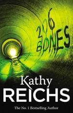 206 Bones : (Temperance Brennan 12) - Kathy Reichs