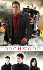 Torchwood : Bay of the Dead - Mark Morris
