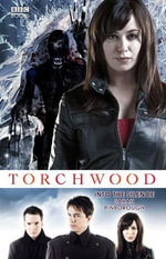 Torchwood : Into The Silence - Sarah Pinborough