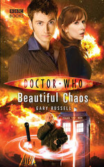 Doctor Who : Beautiful Chaos - Gary Russell