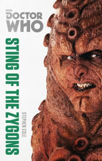 Doctor Who : Sting of the Zygons : The Monster Collection Edition : Book 39 - Stephen Cole