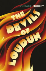 The Devils Of Loudun - Aldous Huxley
