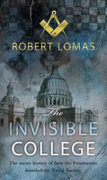 The Invisible College - Robert Lomas