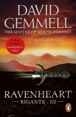 Ravenheart : A Novel of the Rigante: (The Rigante Book 3) - David Gemmell