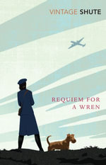 Requiem for a Wren - Nevil Shute Norway