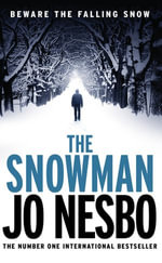 The Snowman : A Harry Hole thriller (Oslo Sequence 5) - Jo Nesbo