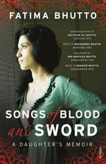 Songs of Blood and Sword - Fatima Bhutto
