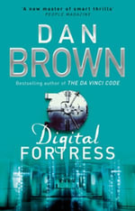Digital Fortress : Contains Preview of Inferno Coming May 2013 - Dan Brown