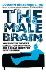 The Male Brain - Louann Brizendine