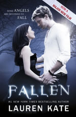 Fallen : Book 1 of the Fallen Series - Lauren Kate