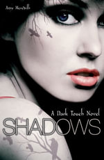 Dark Touch : Shadows - Amy Meredith