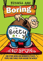 Boring, Botty and Spong - Russell Ash