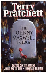 Johnny Maxwell Trilogy - Terry Pratchett