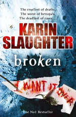 Broken : (Will Trent / Atlanta series 4) - Karin Slaughter