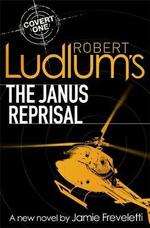 Robert Ludlum's The Janus Reprisal - Jamie Freveletti