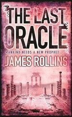 The Last Oracle - James Rollins