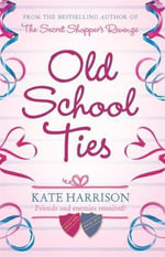 Old School Ties - Kate Harrison