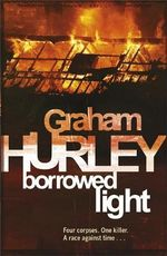 Borrowed Light : Di Joe Faraday - Graham Hurley