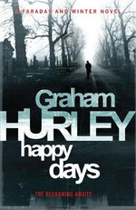 Happy Days - Graham Hurley