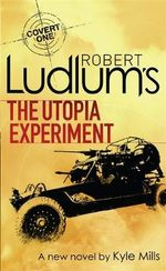 Robert Ludlum's The Utopia Experiment - Robert Ludlum