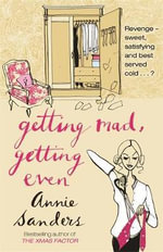 Getting Mad, Getting Even - Annie Sanders