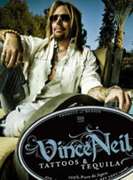 Tattoos and Tequila : To Hell and Back with One of Rock's Most Notorious Frontmen - Vince Neil
