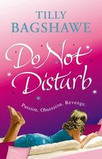 Do Not Disturb - Tilly Bagshawe