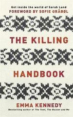 The Killing Handbook : Forbrydelsen Forever! - Emma Kennedy