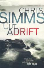 Cut Adrift - Chris Simms