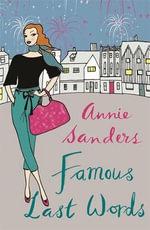 Famous Last Words - Annie Sanders