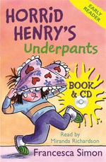 Horrid Henry's Underpants : Horrid Henry Series : Book 11 - Francesca Simon