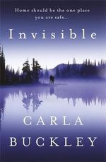 Invisible - Carla Buckley