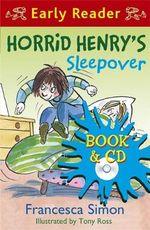 Horrid Henry's Sleepover - Francesca Simon