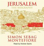 Jerusalem :  The Biography 6XCD - Simon Sebag Montefiore
