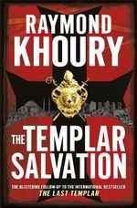 The Templar Salvation - Raymond Khoury